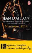 montségur, 1201 de Jean d'aillon